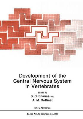Development of the Central Nervous System in Vertebrates - NATO Science Series A 234 (Paperback)