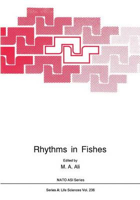 Rhythms in Fishes - NATO Science Series A 236 (Paperback)