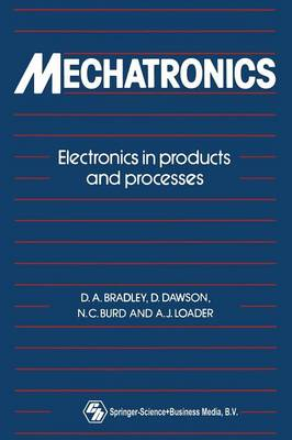 Mechatronics: Electronics in products and processes (Paperback)