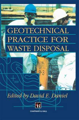 Geotechnical Practice for Waste Disposal (Paperback)