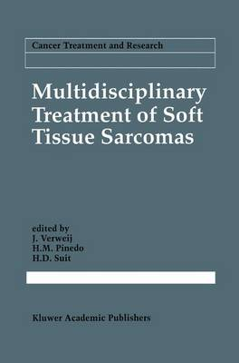 Multidisciplinary Treatment of Soft Tissue Sarcomas - Cancer Treatment and Research 67 (Paperback)