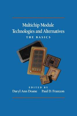 Multichip Module Technologies and Alternatives: The Basics (Paperback)