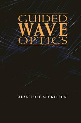 Guided Wave Optics (Paperback)