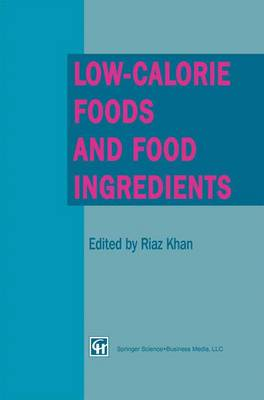 Low-Calorie Foods and Food Ingredients (Paperback)
