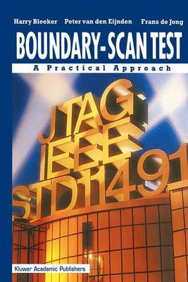 Boundary-Scan Test: A Practical Approach (Paperback)
