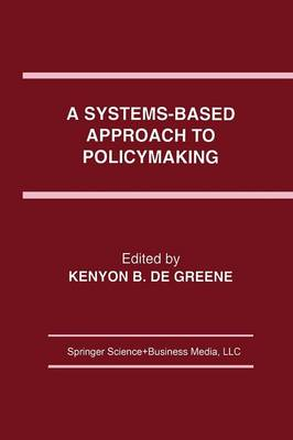 A Systems-Based Approach to Policymaking (Paperback)