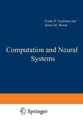 Computation and Neural Systems (Paperback)