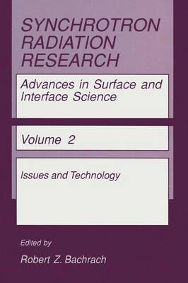 Synchrotron Radiation Research: Advances in Surface and Interface Science - Synchrotron Radiation Research 2 (Paperback)