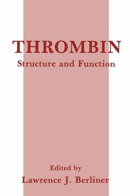 Thrombin: Structure and Function (Paperback)
