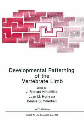 Developmental Patterning of the Vertebrate Limb - NATO Science Series A 205 (Paperback)