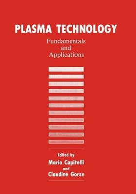 Plasma Technology: Fundamentals and Applications (Paperback)