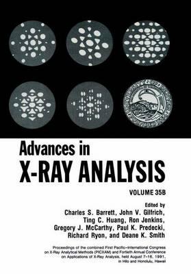 Advances in X-Ray Analysis: Volume 35B (Paperback)