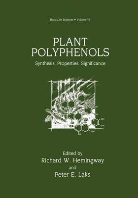 Plant Polyphenols: Synthesis, Properties, Significance - Basic Life Sciences 59 (Paperback)