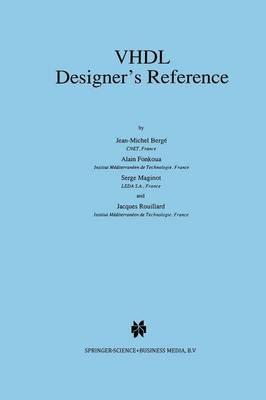 VHDL Designer's Reference (Paperback)