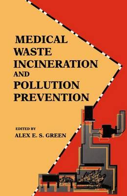Medical Waste Incineration and Pollution Prevention (Paperback)