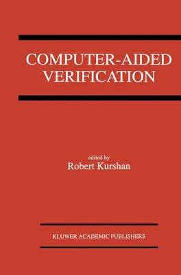 Computer-Aided Verification: A Special Issue of Formal Methods In System Design on Computer-Aided Verification (Paperback)
