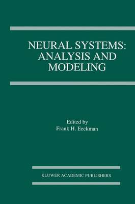 Neural Systems: Analysis and Modeling (Paperback)