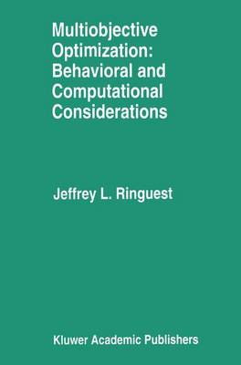 Multiobjective Optimization: Behavioral and Computational Considerations (Paperback)