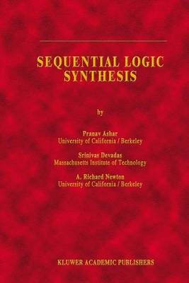Sequential Logic Synthesis - The Springer International Series in Engineering and Computer Science 162 (Paperback)