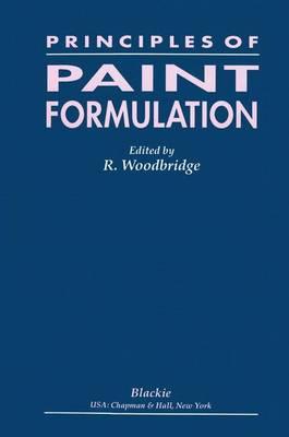 Principles of Paint Formulation (Paperback)