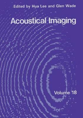 Acoustical Imaging - Acoustical Imaging 18 (Paperback)