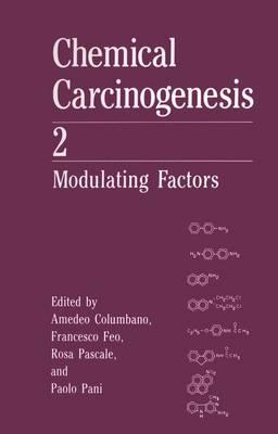 Chemical Carcinogenesis 2: Modulating Factors (Paperback)
