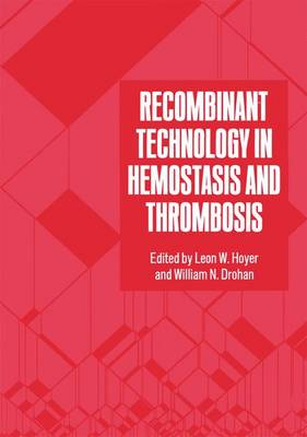 Recombinant Technology in Hemostasis and Thrombosis (Paperback)