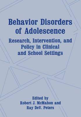 Behavior Disorders of Adolescence: Research, Intervention, and Policy in Clinical and School Settings (Paperback)