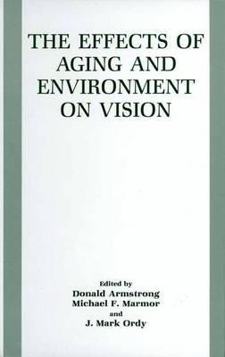 The Effects of Aging and Environment on Vision (Paperback)