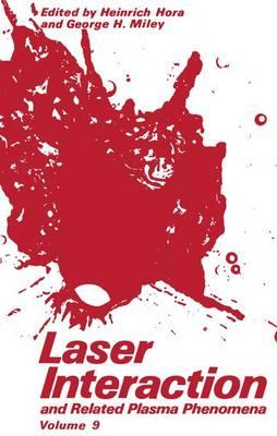 Laser Interaction and Related Plasma Phenomena: Volume 9 (Paperback)