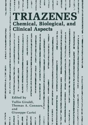 Triazenes: Chemical, Biological, and Clinical Aspects (Paperback)
