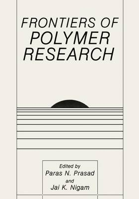Frontiers of Polymer Research (Paperback)
