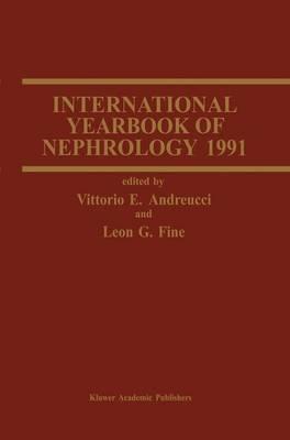 International Yearbook of Nephrology 1991 - International Yearbooks of Nephrology 3 (Paperback)