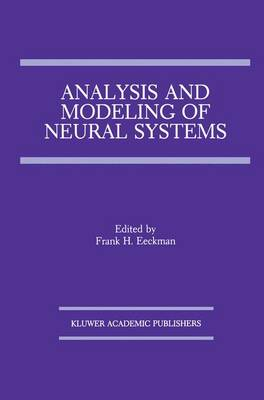 Analysis and Modeling of Neural Systems (Paperback)