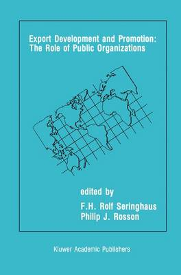 Export Development and Promotion: The Role of Public Organizations (Paperback)