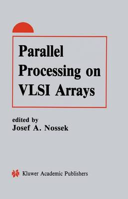Parallel Processing on VLSI Arrays (Paperback)
