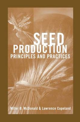 Seed Production: Principles and Practices (Paperback)