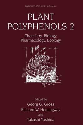 Plant Polyphenols 2: Chemistry, Biology, Pharmacology, Ecology - Basic Life Sciences 66 (Paperback)