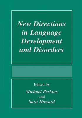New Directions In Language Development And Disorders (Paperback)