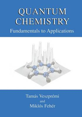 Quantum Chemistry: Fundamentals to Applications (Paperback)