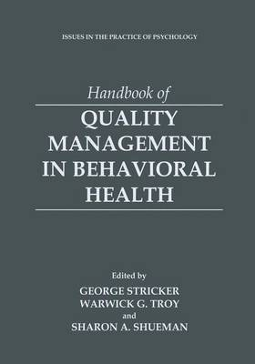Handbook of Quality Management in Behavioral Health - Issues in the Practice of Psychology (Paperback)