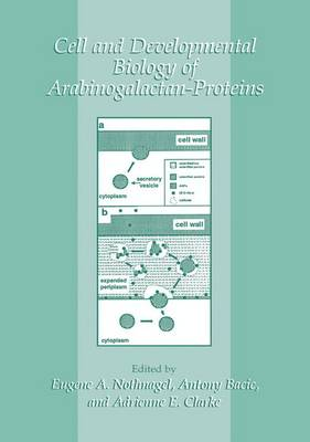 Cell and Developmental Biology of Arabinogalactan-Proteins (Paperback)