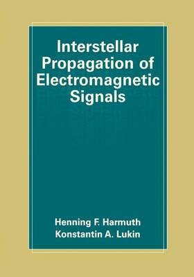 Interstellar Propagation of Electromagnetic Signals (Paperback)