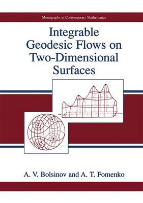 Integrable Geodesic Flows on Two-Dimensional Surfaces - Monographs in Contemporary Mathematics (Paperback)