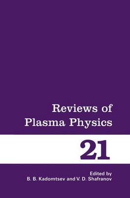 Reviews of Plasma Physics - Reviews of Plasma Physics 21 (Paperback)