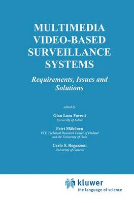 Multimedia Video-Based Surveillance Systems: Requirements, Issues and Solutions - The Springer International Series in Engineering and Computer Science 573 (Paperback)