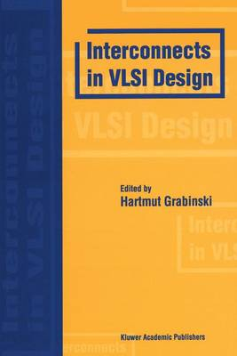 Interconnects in VLSI Design (Paperback)
