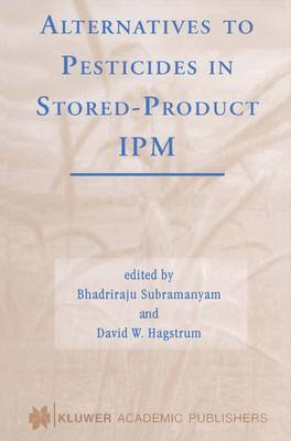 Alternatives to Pesticides in Stored-Product IPM (Paperback)