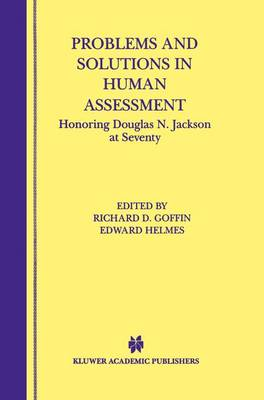 Problems and Solutions in Human Assessment: Honoring Douglas N. Jackson at Seventy (Paperback)