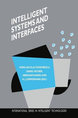 Intelligent Systems and Interfaces - International Series in Intelligent Technologies 15 (Paperback)